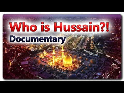 Who is Hussain?! Full Documentary
