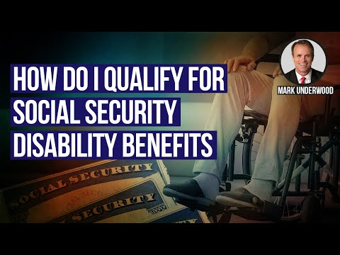 How do I qualify for social security disability benefits?