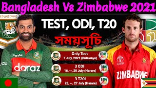 Bangladesh Vs Zimbabwe Series 2021 - Final Schedule | Ban Vs Zim Test, ODI & T20 Series 2021 Date |