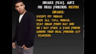 Drake feat. Ab'z - No new friends