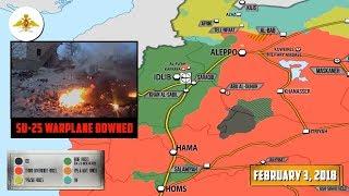 5 февраля 2018. Военная обстановка в Сирии. В Сирии сбит Су-25 ВКС РФ. Пилот погиб в бою с боевиками