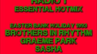 Radio 1 Essential Hotmix - Easter Bank Holiday Weekend - 1993 - Bros In Rhythm, Graeme Park & Sasha