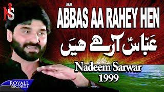 Nadeem Sarwar - Abbas Arahey Hain 1999