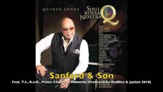 Watch Quincy Jones Sanford And Son feat TI BoB Prince Charlez  Mohombi video