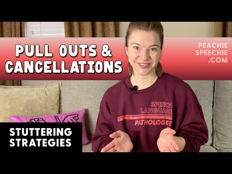 Pull Out and Cancellation Stuttering Strategies by Peachie Speechie