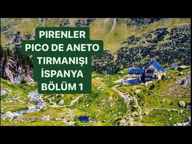 Pyrenees-Pico De Aneto Climbing Part 1 / Pireneler-Pico De Aneto Tırmanışı Bölüm 1