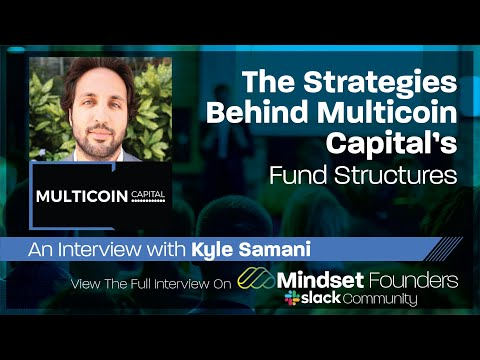 Startup Investors: The Strategies Behind Multicoin Capital's Fund Structures, With Kyle Samani