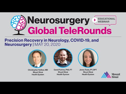 Mount Sinai Neurosurgery Global TeleRounds - The Precision Recovery Program