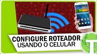 Como configurar QUALQUER Roteador WiFi pelo celular