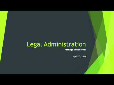 Legal Administration