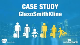 Healthcare Marketing Case Study - GlaxoSmithKline (GSK) thumbnail