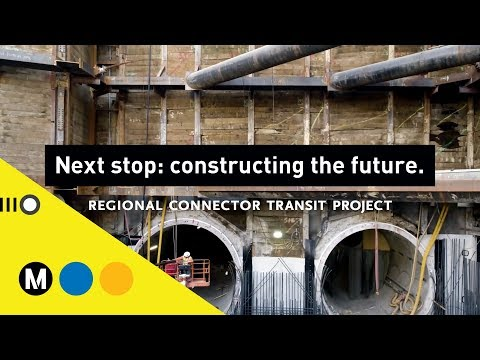 Constructing the Future: Regional Connector Transit Project