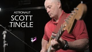 Astronaut Moments: Scott Tingle: Guitarist