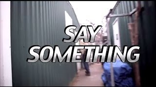 Say Something by Country Music Artist Joe Exotic (written by It