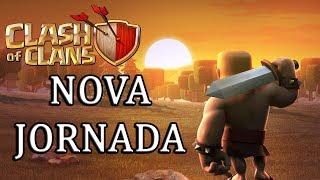 COMEÇANDO UMA NOVA JORNADA! - Clash of Clans