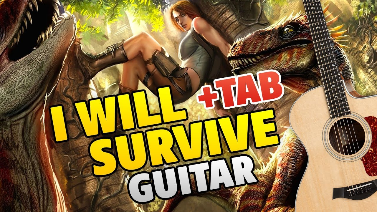I Will Survive Guitar Cover Song By Gloria Gaynor Fingerstyle Guitar Tabs Youtube