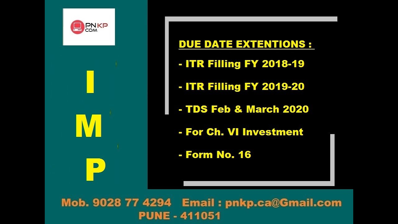#NEW DATES FOR INCOME TAX RETURN FILLING / #TDS RETURN FILLING / #PNKPCOM