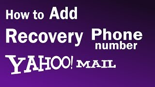 How To Add Recovery Phone In Yahoo | Yahoo Recovery Phone Number