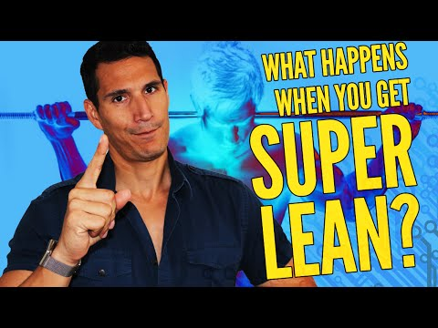 What Happens When You Get Super Lean?