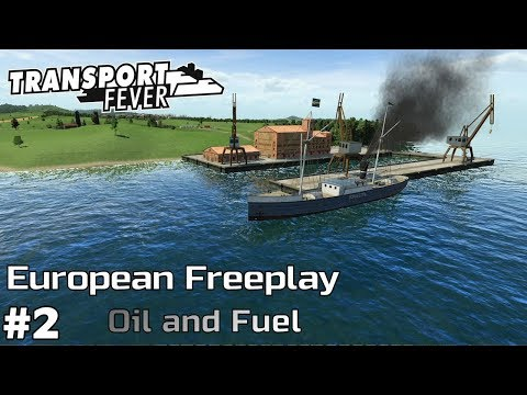 Oil and Fuel [1851-54] - Transport Fever [European Freeplay] [ep2]