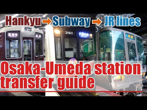 Osaka And Umeda Stations Guide How To Change Jr Trains Subway