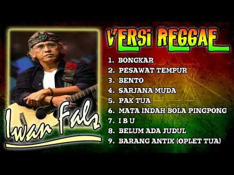 IWAN FALS _ Kumpulan Lagu Iwan Fals Versi Reggae