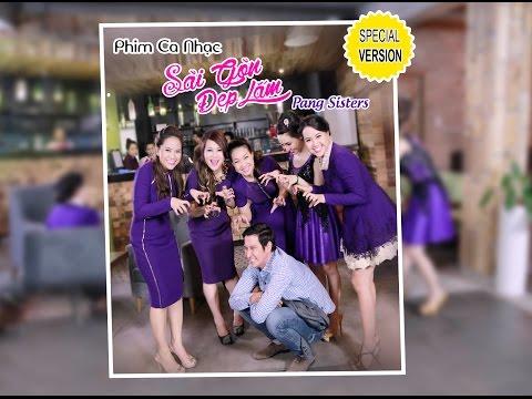 Phim ca nhạc Sài Gòn Đẹp Lắm - PANG SISTERS và HUY KHÁNH