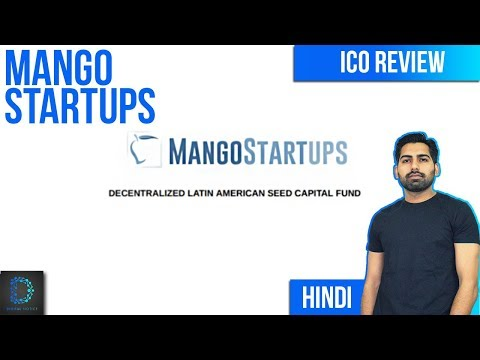 ICO Review - Mango Startups (MNG Token) | 1st ICO Backed by VC Fund in Latin America |  [Hindi/Urdu]