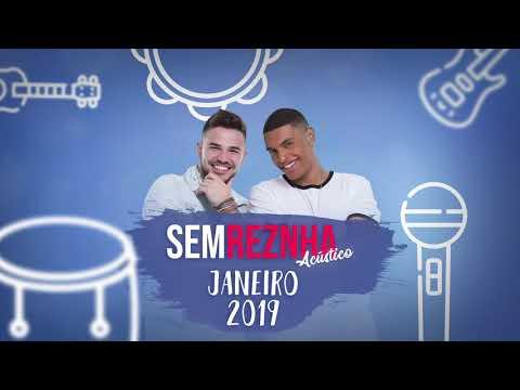 Sem ReZnha Acústico 2019 Janeiro -