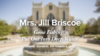 Mrs. Jill Briscoe: Luke 5:1-11 (Sept. 8, 2016 Chapel)