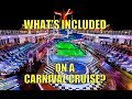 What's Included on a Carnival Cruise & Other FAQ