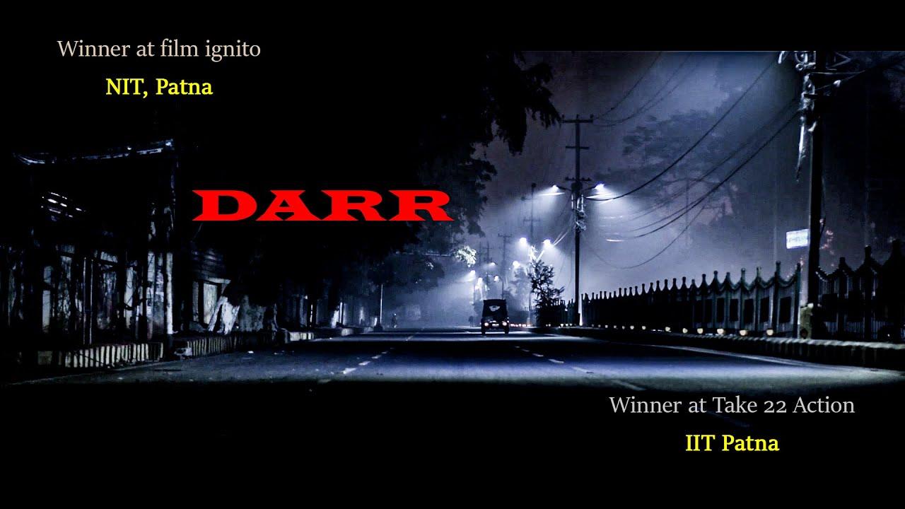 DARR | Short film | NIT Patna | IIT Patna | BARFI