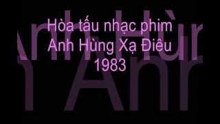Hòa tấu nhạc phim Anh Hùng Xạ Điêu 1983 thumbnail