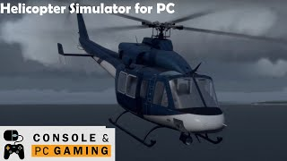 Take on Helicopters - A review of the Helicopter Simulator