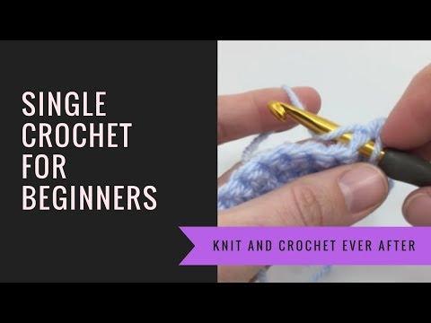 Single Crochet For Beginners Tutorial Youtube