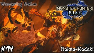Monster Hunter Rise - Part 14: Rakna-Kadaki, Wandering Widow (HR6 Urgent Quest)