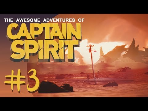 The Awesome Adventures of Captain Spirit #3