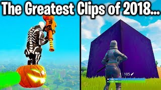 TOP 10 GREATEST FORTNITE CLIPS OF 2018