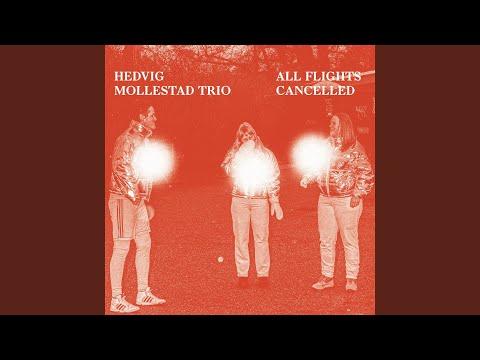Hedvig Mollestad Trio - All Flights Cancelled mp3 baixar