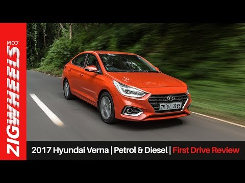 2017 Hyundai Verna Petrol and Diesel First Drive Review ZigWheels.com
