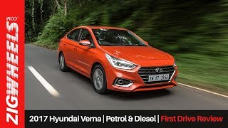 2017 Hyundai Verna | Petrol and Diesel | First Drive Review | ZigWheels.com