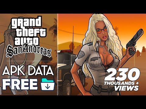 Download GTA San Andreas Apk OBB For Android 2019