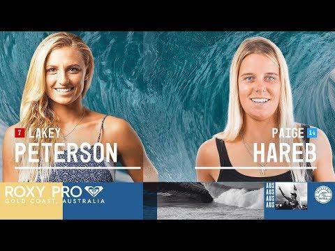 Lakey Peterson vs. Paige Hareb - Round Two, Heat 4 - Roxy Pro Gold Coast 2018