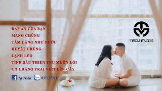Mixtape - Nhạc China HOT TIKTOK - DJ Triệu Muzik Mix