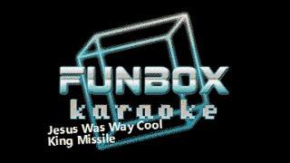 King Missile - Jesus Was Way Cool (Funbox Karaoke, 1990)