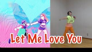 Just Dance 2018 Let Me Love You by DJ Snake ft Justin Bieber   5 stars