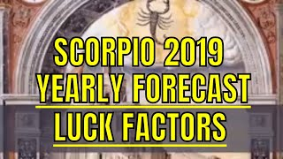 Scorpio Vrishchika Rashi Lucky Factors And 2019 Horoscope. Scorpio ...
