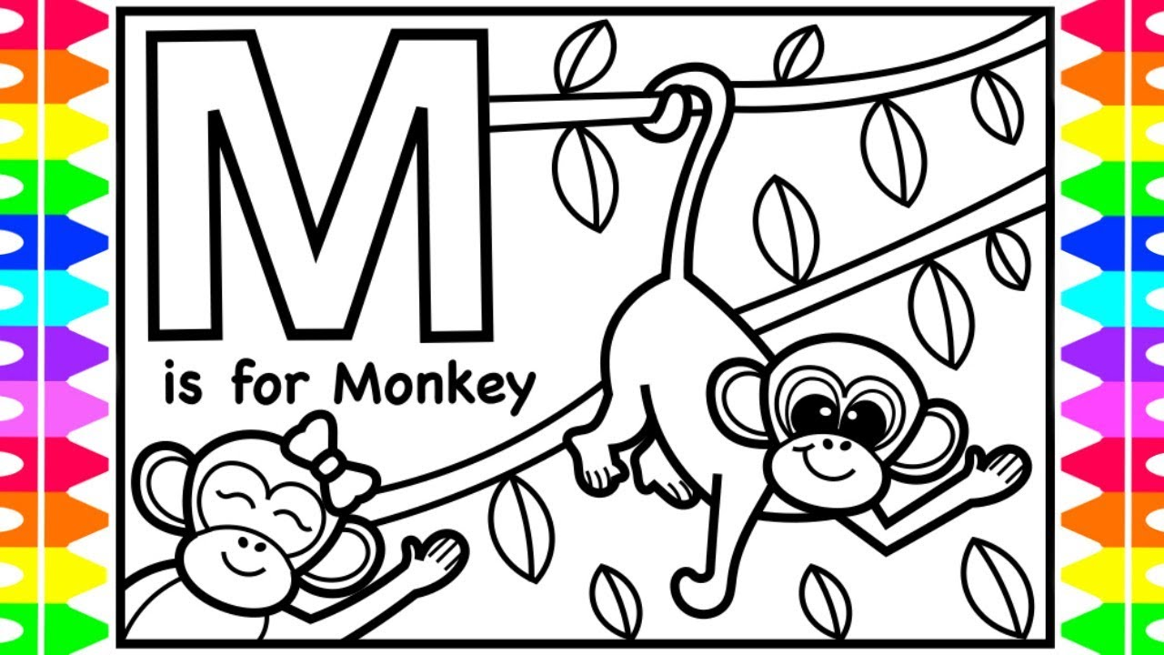 Abc Alphabet Coloring Pages For Kids M Is For Monkey Fun Abc