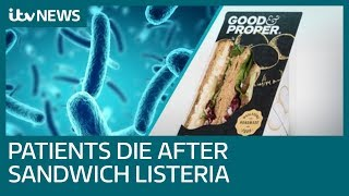 Three hospital patients die after being given sandwiches contaminated with listeria | ITV News