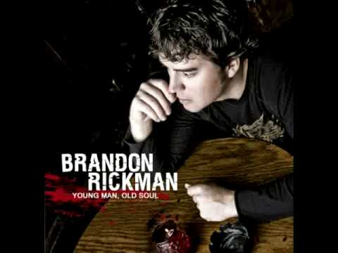 Brandon Rickman - Always Have Always Will
